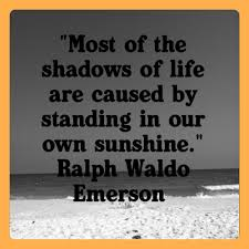 stand in own sunshine